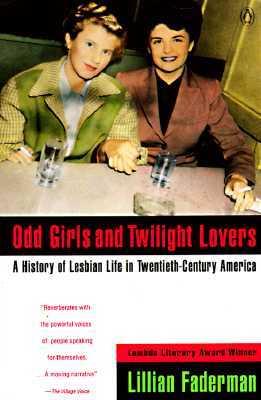Odd Girls y Twilight Lovers: Una historia de la vida lesbiana en la América del siglo XX