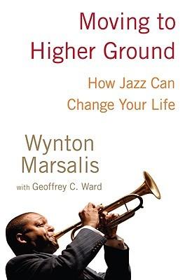 Moving to Higher Ground: Cómo el jazz puede cambiar tu vida