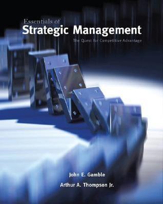 Fundamentos de la gestión estratégica: la búsqueda de la ventaja competitiva