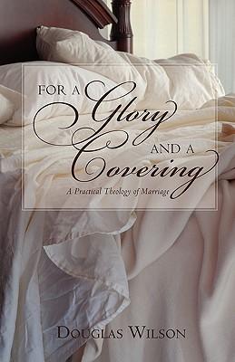 Para una gloria y una cobertura: una teología práctica del matrimonio