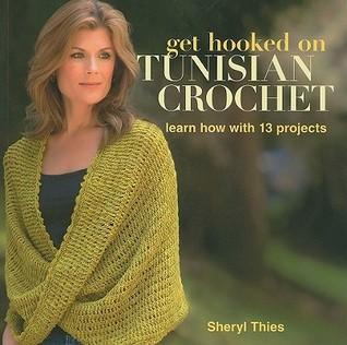 Consiga enganchado en Crochet tunecino: Aprenda cómo con 13 proyectos