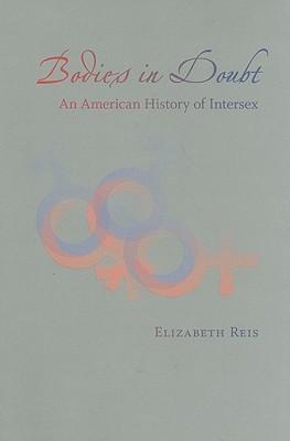 Cuerpos en duda: una historia americana de Intersex