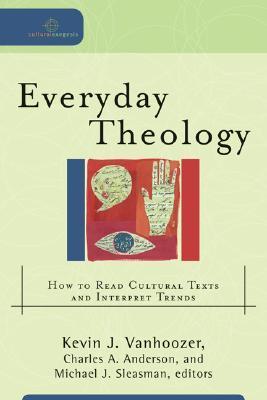 Teología cotidiana: cómo leer textos culturales e interpretar tendencias