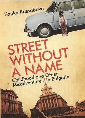 Calle sin nombre: Infancia y otras desventuras en Bulgaria