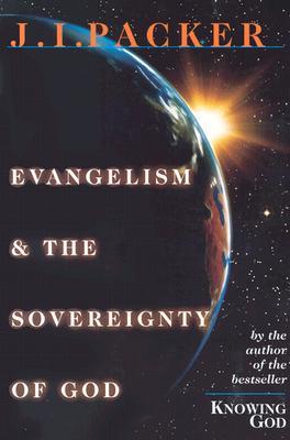 Evangelismo y Soberanía de Dios