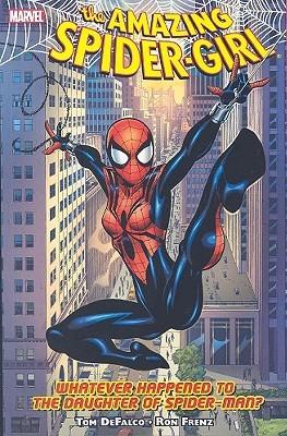 The Amazing Spider-Girl, Volumen 1: Lo que le pasó a la hija de Spider-Man