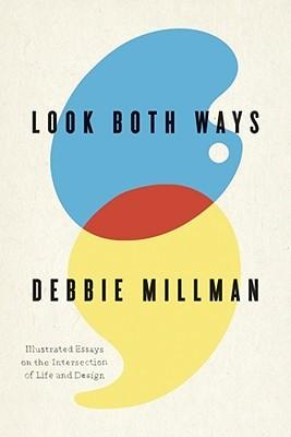 Mire ambas maneras: Ensayos ilustrados en la intersección de la vida y del diseño