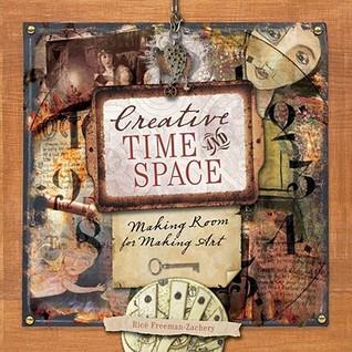 Tiempo creativo y espacio: Haciendo espacio para hacer arte