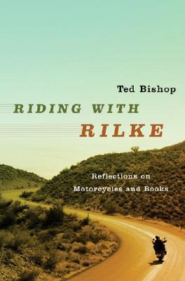 Riding con Rilke: reflexiones sobre motocicletas y libros