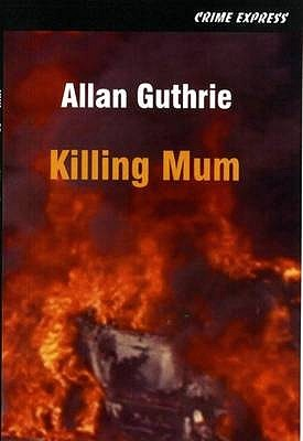 Matando a mamá