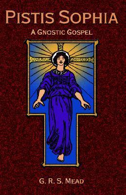 Pistis Sophia: Un Evangelio Gnóstico