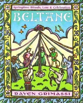 Beltane: Primavera rituales, los conocimientos y celebración