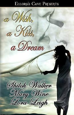 Un deseo, un beso, un sueño