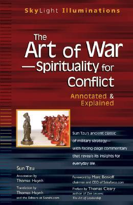 El Arte de la Guerra-Espiritualidad para el Conflicto: Anotado y Explicado