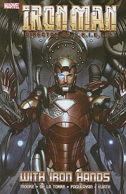 Iron Man, Director de S.H.I.E.L.D .: Con manos de hierro