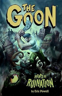 El Goon, Volumen 3: Montones de Ruinación