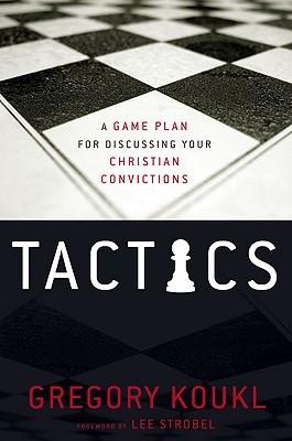 Tácticas: Un plan de juego para discutir sus convicciones cristianas