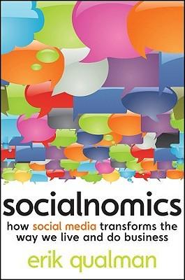 Socialnomics: Cómo los medios sociales transforman la forma en que vivimos y hacemos negocios