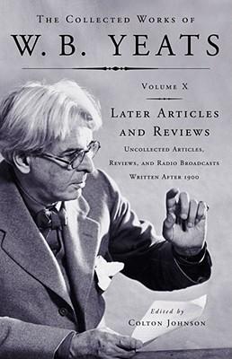 Las Obras Recopiladas, Vol. X: Artículos y Revisiones posteriores: Artículos, Revisiones y Emisiones de Radio No Escrutadas Escrito Después de 1900