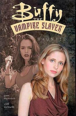 Buffy la Cazadora de Vampiros: Haunted