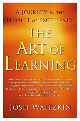 El arte del aprendizaje: un viaje en la búsqueda de la excelencia