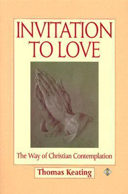 Invitación al Amor: El Camino de la Contemplación Cristiana