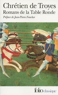 Romanos de la Mesa Ronde: Erec y Enide, Cligès, Lancelot, Yvain