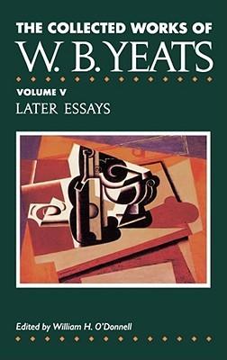 Las obras reunidas, vol. 5: Ensayos posteriores