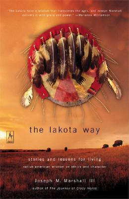 La manera de Lakota: Historias y lecciones para vivir