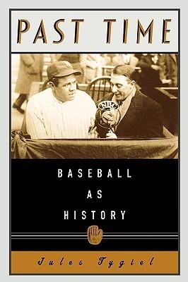 Pasado tiempo: Béisbol como historia
