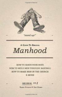 Una guía para la masculinidad bíblica