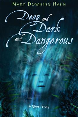 Deep and Dark and Dangerous (Una historia de fantasmas)