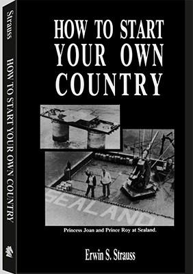 Cómo iniciar su propio país
