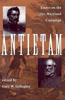 Antietam: Ensayos sobre la Campaña de Maryland de 1863