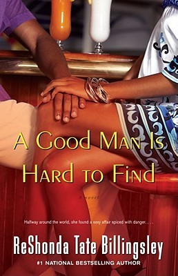 Un buen hombre es difícil de encontrar