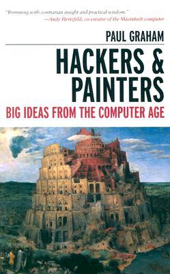 Hackers & Painters: Grandes ideas de la era de la informática