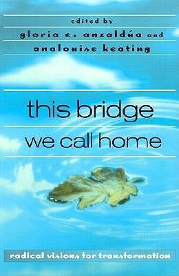 Este puente que llamamos hogar: visiones radicales para la transformación