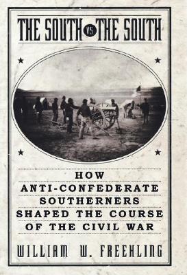 El sur frente al sur: cómo los sureños confederados formaron el curso de la guerra civil