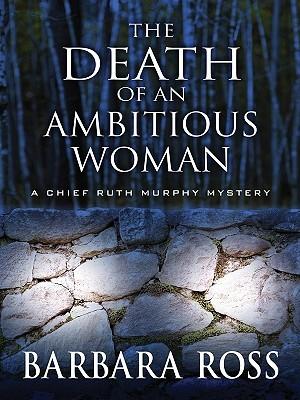 La muerte de una mujer ambiciosa