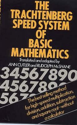 El Sistema de Velocidad de Trachtenberg de Matemáticas Básicas