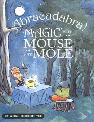 ¡Abracadabra! Magia con el ratón y el topo