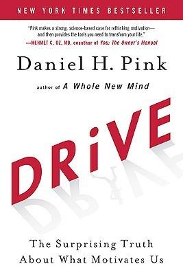 Drive: La verdad sorprendente sobre lo que nos motiva