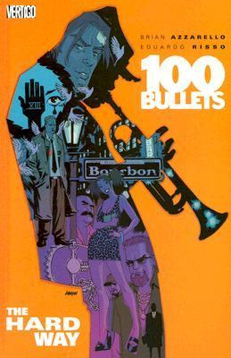 100 Bullets, vol. 8: El Camino Duro