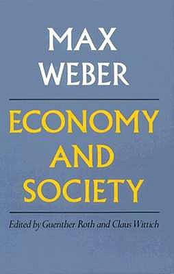 Economía y sociedad: un esquema de sociología interpretativa