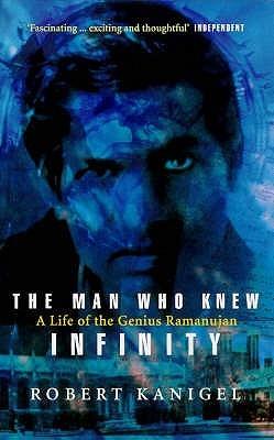 El hombre que conocía el infinito: una vida del genio Ramanujan