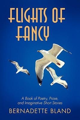 Vuelos de fantasía: un libro de poesía, prosa, e imaginativos cuentos cortos