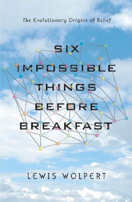 Seis cosas imposibles antes del desayuno: los orígenes evolutivos de las convicciones
