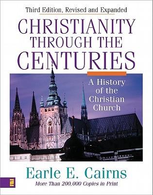 El cristianismo a través de los siglos: una historia de la iglesia cristiana