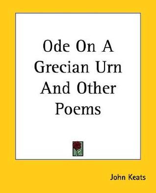 Oda en una urna griega y otros poemas