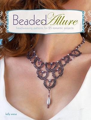 Beaded Allure: Patrones de encaje para 25 proyectos románticos